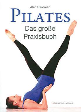 Pilates - Das große Praxisbuch