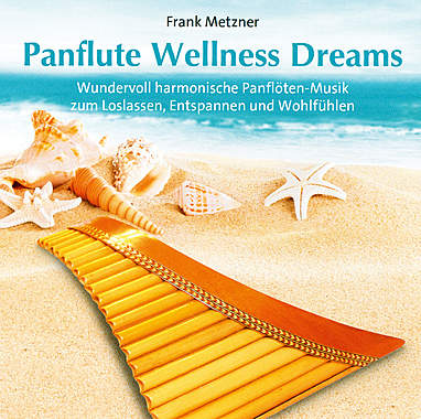 Panflute Wellness Dreams