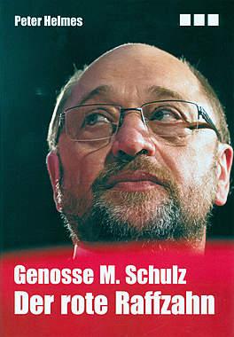 Genosse M. Schulz - Der rote Raffzahn