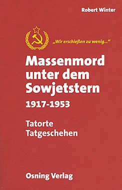 Massenmord unter dem Sowjetstern