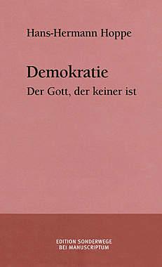 Demokratie - Der Gott, der keiner ist