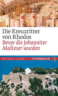 Die Kreuzritter von Rhodos