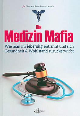 Die Medizinmafia