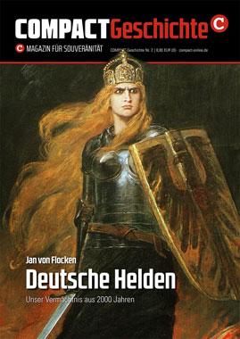 Compact Geschichte - Deutsche Helden - Unser Vermächtnis aus 2000 Jahren