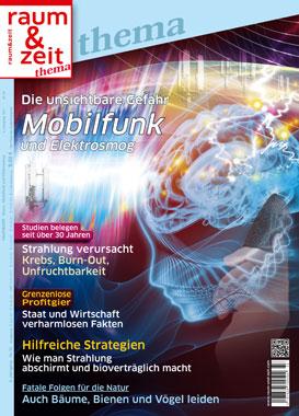 Raum & Zeit Thema: Mobilfunk und Elektrosmog