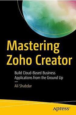 Mastering Zoho Creator - Mängelartikel