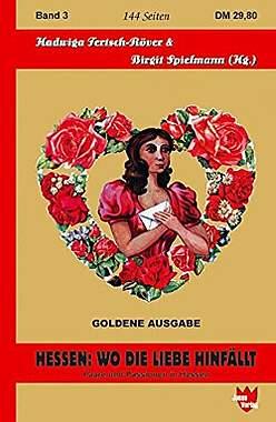Hessen: Wo die Liebe hinfällt: Paare und Passionen in Hessen - Mängelartikel