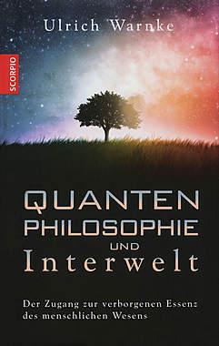 Quantenphilosophie und Interwelt