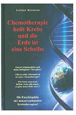 Chemotherapie heilt Krebs und die Erde... - Mängelartikel