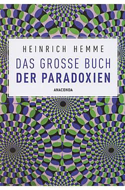 Das grosse Buch der Paradoxien