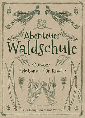 Abenteuer Waldschule