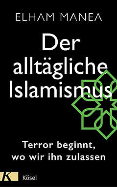 Der alltägliche Islamismus