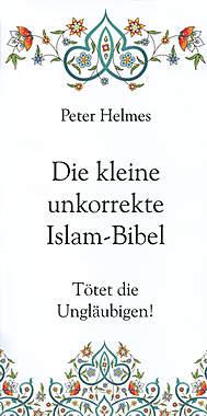 Die kleine unkorrekte Islam-Bibel_small