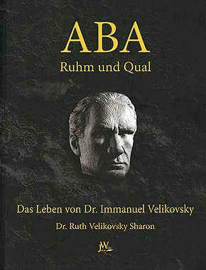 ABA - Ruhm und Qual
