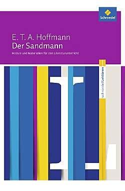 Schroedel Lektüren: E.T.A. Hoffmann: Der Sandmann - Literaturunterricht - Mängel