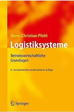 Logistiksysteme: Betriebswirtschaftliche Grundlagen - Mängelartikel