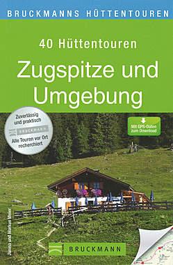 Hüttentouren Zugspitze und Umgebung