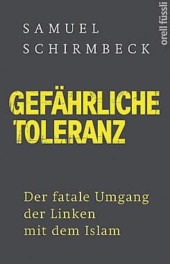 Gefährliche Toleranz_small