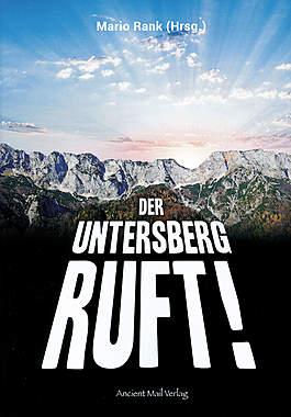 Der Untersberg ruft!