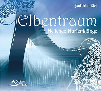 Elbentraum - Heilende Harfenklänge