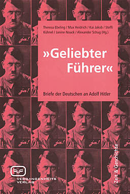 »Geliebter Führer«