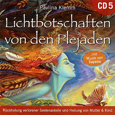 Lichtbotschaften von den Plejaden CD 5