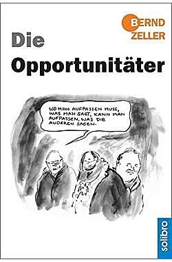 Die Opportunitäter (Satte Tiere) - Mängelartikel