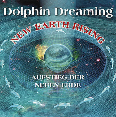 Dolphin Dreaming - New Earth Rising_small