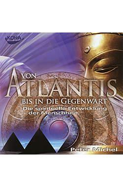 Von Atlantis bis in die Gegenwart