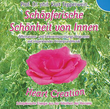 Heart Creation - Schöpferische Schönheit von innen_small