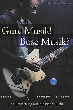 Gute Musik! Böse Musik?