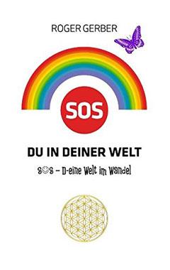 SOS Du in deiner Welt: S O S - D-eine Welt im Wandel - Mängelartikel