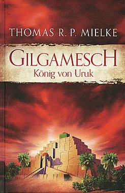 Gilgamesch - König von Uruk_small