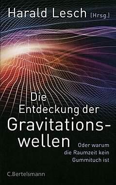 Die Entdeckung der Gravitationswellen - Mängelartikel