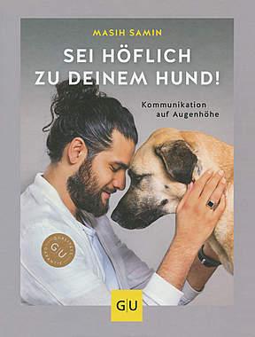 Sei höflich zu deinem Hund!_small
