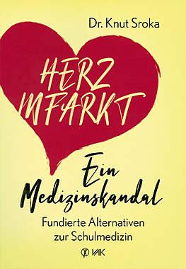 Herzinfarkt - Ein Medizinskandal_small