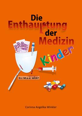 Die Enthauptung der Medizin, KINDER_small