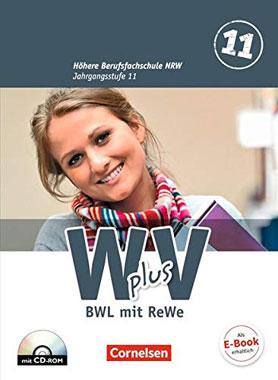 Höh. Berufsfachschule NRW: Band 1 - 11. Jahrgang - BWL mit Rechnungswesen