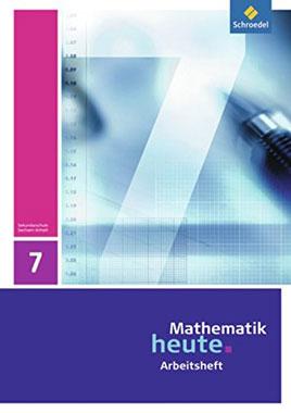 Mathematik heute für Sachsen Anhalt: Arbeitsheft 7 - Mängelartikel