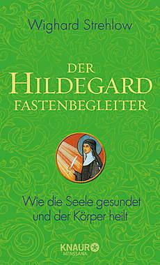 Der Hildegard Fastenbegleiter