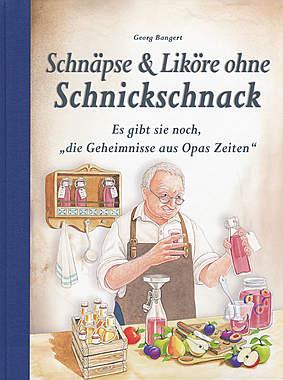 Schnäpse & Liköre ohne Schnickschnack_small