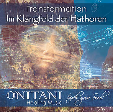 Transformation - Im Klangfeld der Hathoren_small