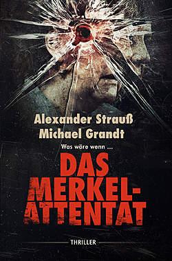Das Merkel-Attentat_small