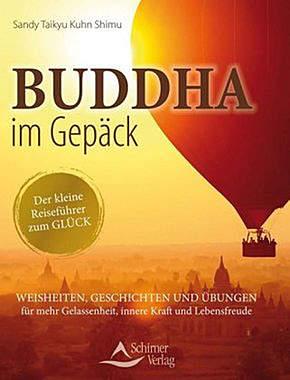 Buddha im Gepäck - Der kleine Reiseführer zum Glück_small