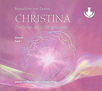 Christina, Band 1: Zwillinge als Licht geboren (mp3-CDs)