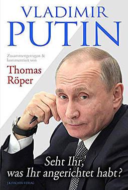 Vladimir Putin: Seht Ihr, was Ihr angerichtet habt?_small