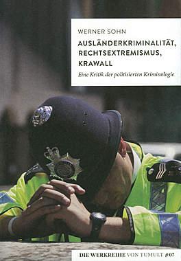 Ausländerkriminalität, Rechtsextremismus, Krawall_small