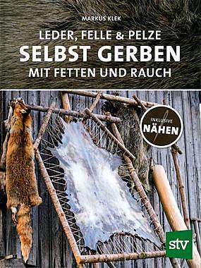 Leder, Felle & Pelze selbst gerben_small
