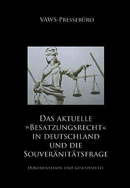 Das aktuelle »Besatzungsrecht« in Deutschland und die Souveränitätsfrage_small