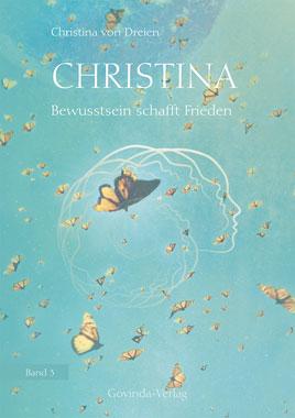 Christina Band 3 - Bewusstsein schafft Frieden_small